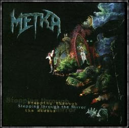 "Metka - ""Stepping through the mirror"" 2006"
